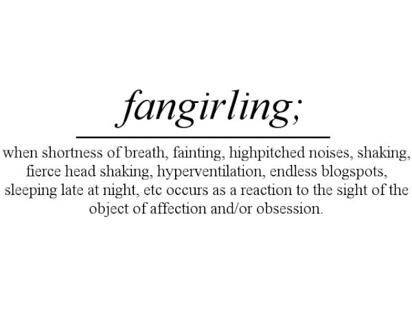 To fangirl