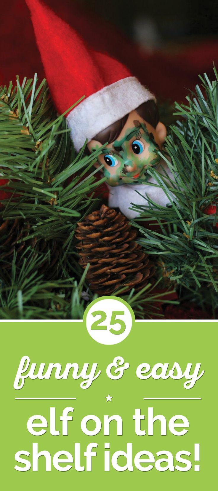 25 Funny & Easy Elf on the Shelf Ideas!