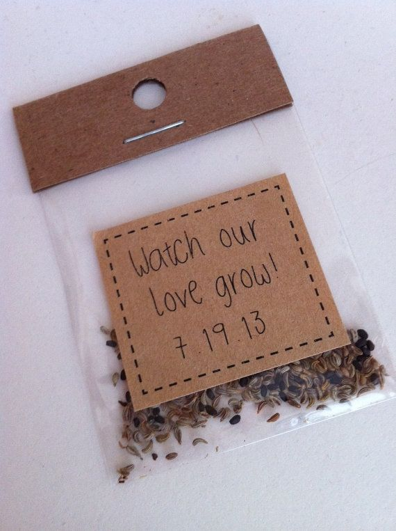 "Cute wedding favor idea: ""Watch our love grow"" flower seeds."