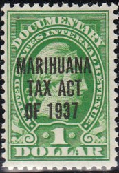Marihuana Tax Act 1937 - When Did Marijuana Become Illegal?
