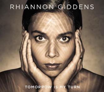 Rhiannon Giddens tomorrow is my turn