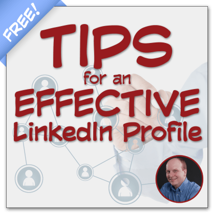 Tips for an Effective LinkedIn Profile