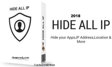 Hide ALL IP 2019 Crack Vpn Free Lifetime Keys Is Free Here