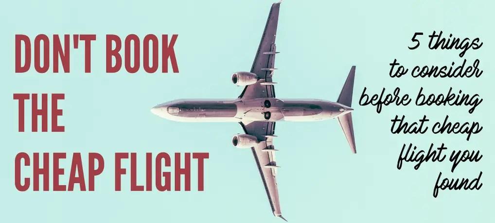 don't book cheap flights