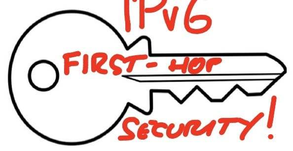 IPv6 first-hop security