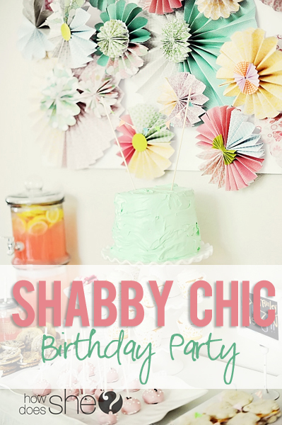 Shabby Chic Birthday Party Ideas For Food And Decorations