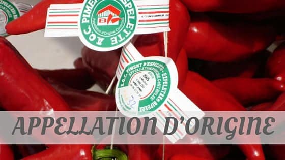 How To Say Appellation D'Origine