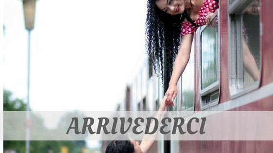How To Say Arrivederci