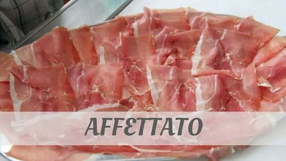 How To Say Affettato