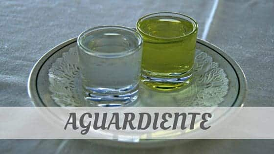 How To Say Aguardiente