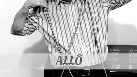 How To Say Allô