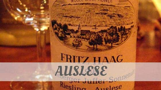 How To Say Auslese