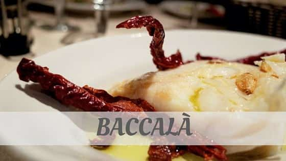 How To Say Baccalà