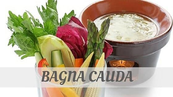 How To Say Bagna Cauda