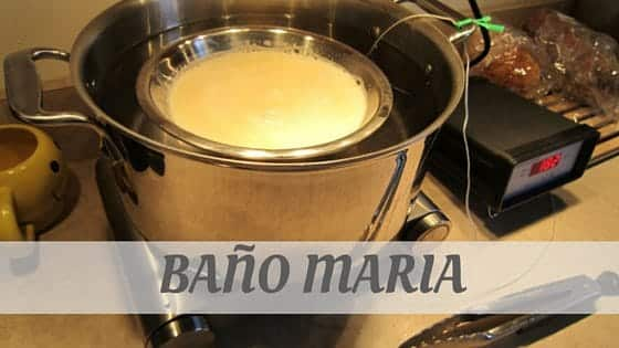 How To Say Baño Maria