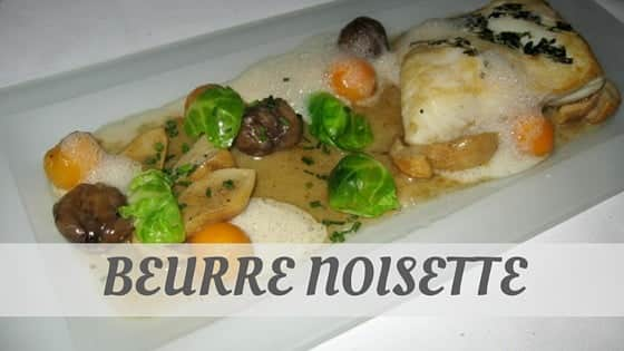 How To Say Beurre Noisette
