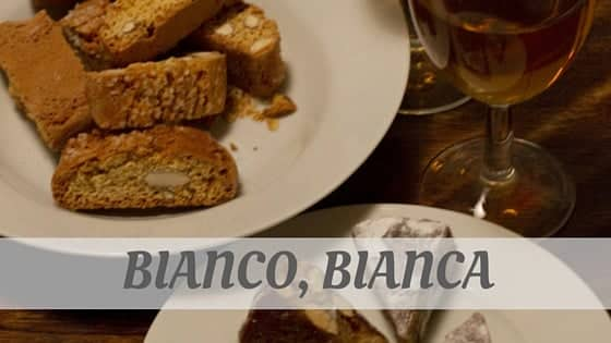 How To Say Bianco
