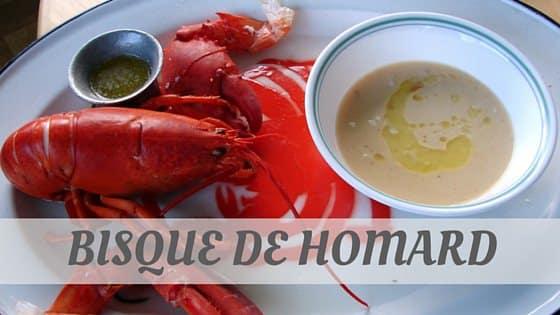 How To Say Bisque De Homard
