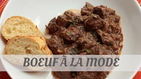 How To Say Boeuf À La Mode