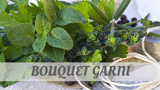 How To Say Bouquet Garni