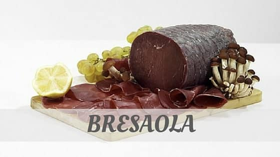 How To Say Bresaola