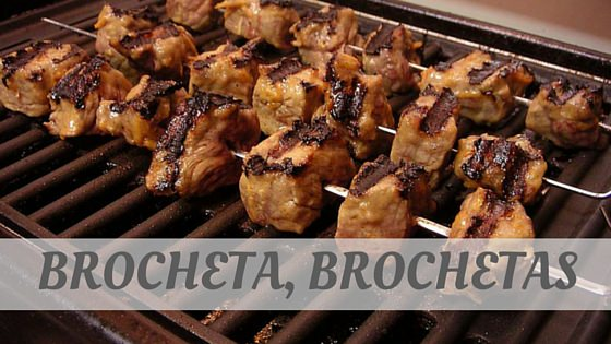 How To Say Brocheta