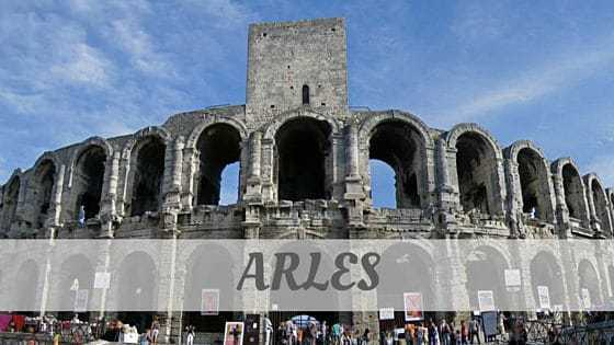 How To Say Arles