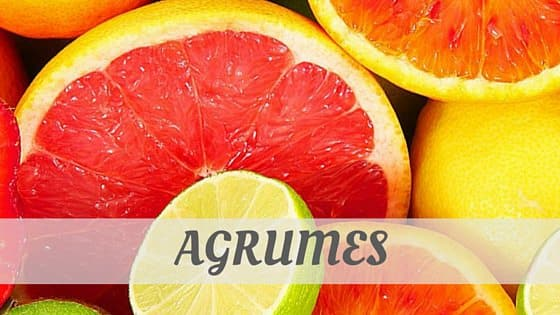 How To Say Agrumes