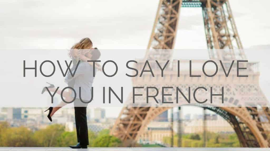 I love you french pronunciation