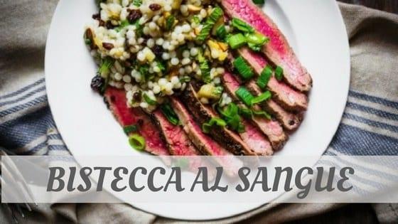 Bistecca Al Sangue