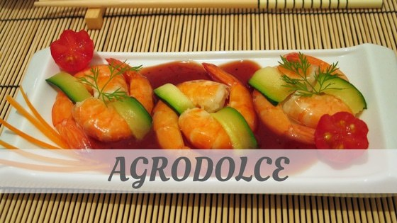 How To Say Agrodolce