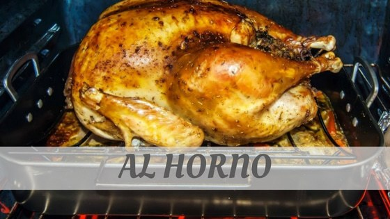 How To Say Al Horno