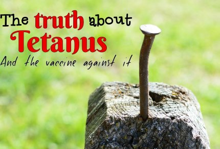 The Truth about Tetanus