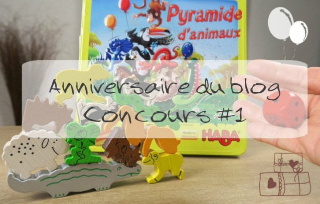 Concours Pyramide d'animaux HABA anniversaire How I play with my mome