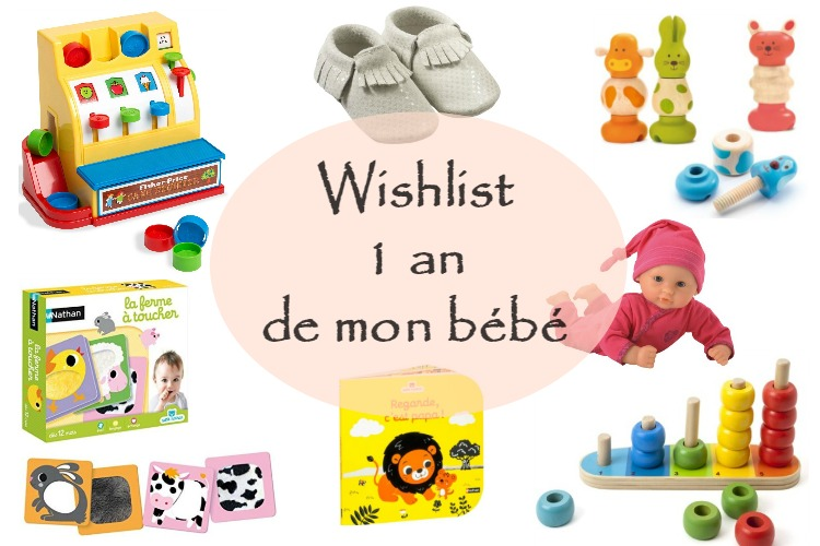 1483c88e81ef30 La Wishlist des 1 an de mon bébé · How I Play with my mome
