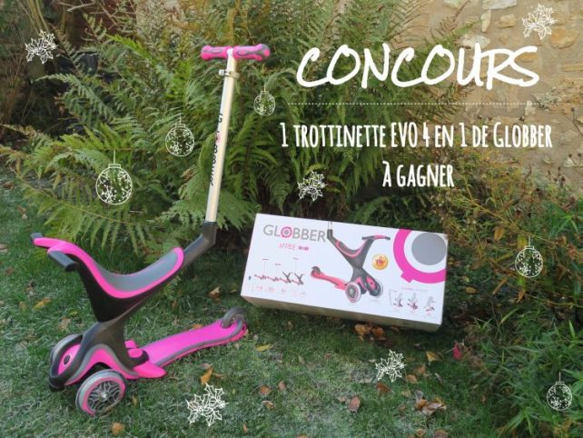 Concours Globber How i play with my mome EVo 4 en 1