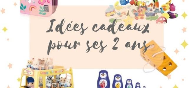 wishlist 2 ans idées cadeaux jeu jouet en dessous 30 euros anniversaire