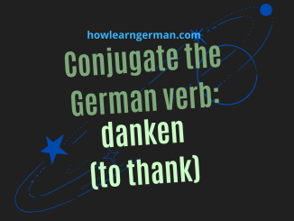 Conjugate the German verb_ danken (to thank)