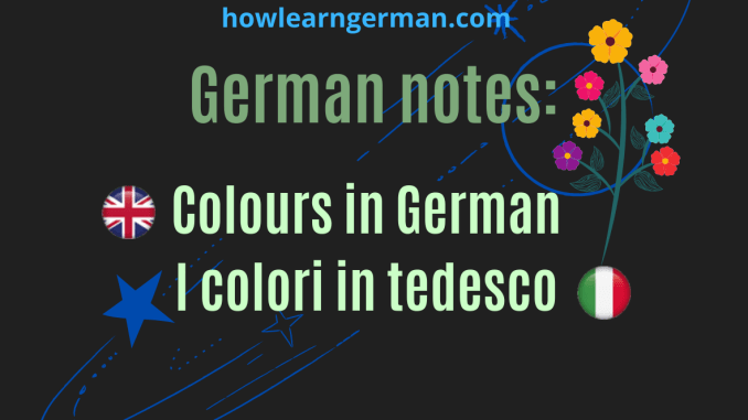 German notes: Colours in German, I colori in tedesco
