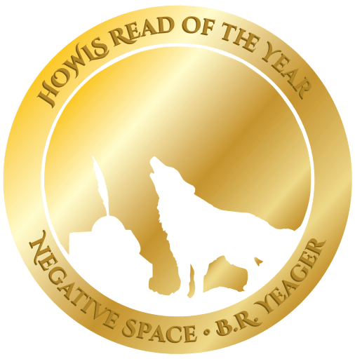 HOWLS Read of the Year for 2020 is Negative Space by B.R. Yeager