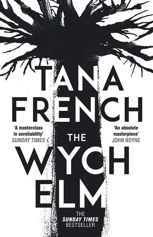 Cover of The Wych Elm by Tana French; the cover shows an abstract version of an elm tree in black and white.