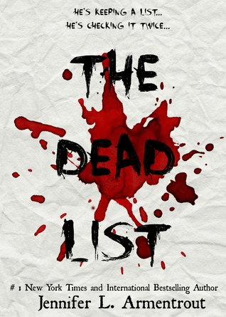 Cover of The Dead List by Jennifer L Armentrout. Cover shows a crumbled sheet of paper laid flat and splashed with blood.