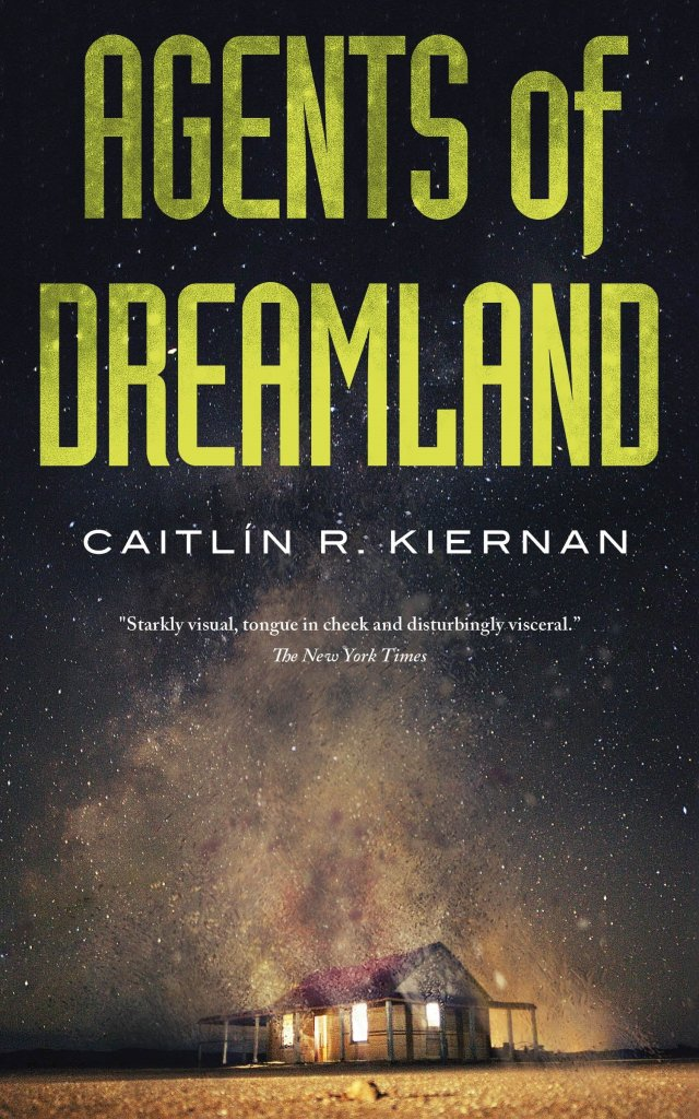Cover of Agents of Dreamland by Caitlín R. Kiernan. Cover shows a wooden cabin. Behind the cabin is a sky filled with stars, most likely the Milky Way.