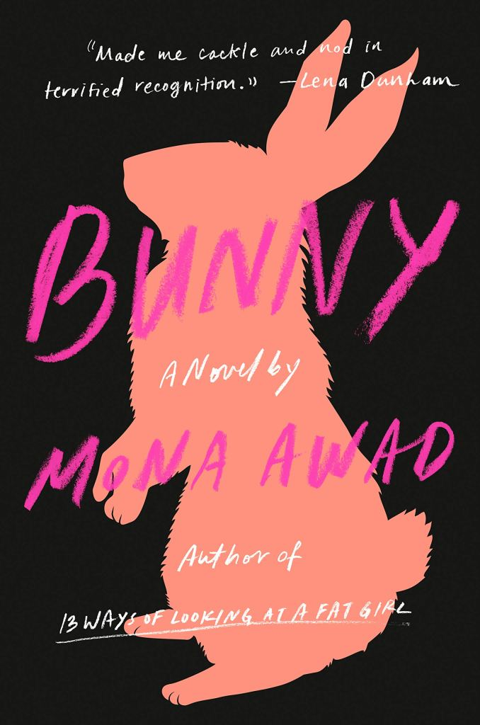 Cover of Bunny by Mona Awad. Cover shows the silhouette of a bunny in pink against a black background.