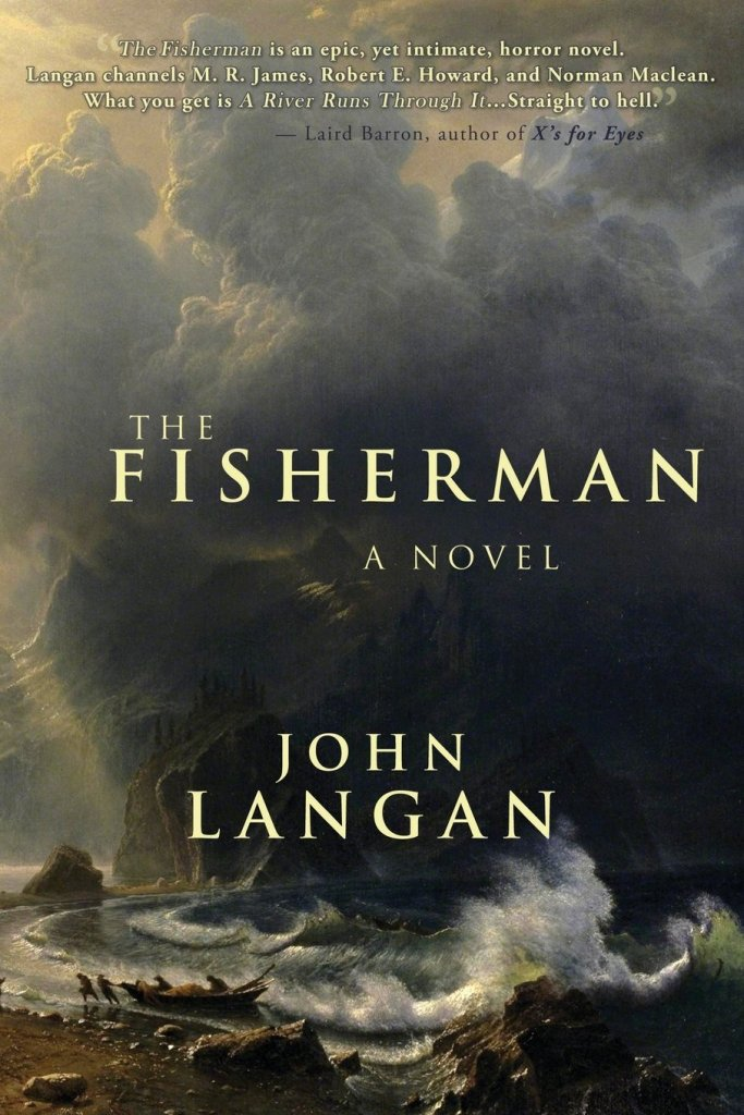 Cover of The Fisherman by John Langan. Cover shows a painting of a shoreline with a stormy sky. A boat is resting on the shore, barely out of the waves, with two persons walking away from it.