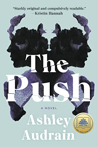 Cover of The Push by Ashley Audrain. Cover shows a Rorschach inkblot like image which consists of the profile of a woman, mirrored in symmetry.