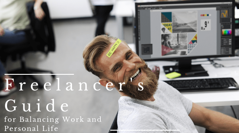 Freelancer's Guide for Balancing Work and Personal Life