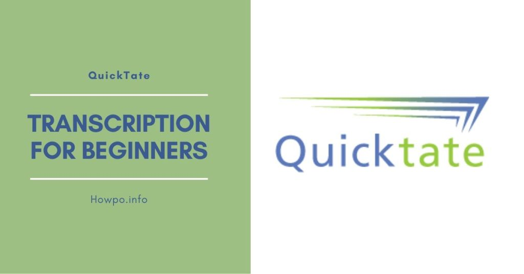 QuickTate: Transcription for Beginners