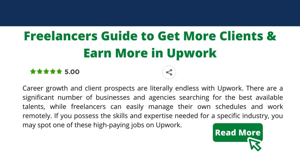 Freelancers Guide to Get More Clients & Earn More in Upwork