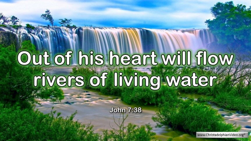 "Thought for April 15th. ""RIVERS OF LIVING WATER"""